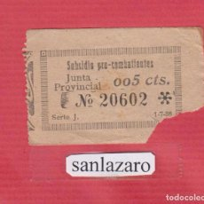 Sellos: SUBSIDIO PRO COMBATIENTES JUNTA PROVINCIAL 0,05 CTS. Nº 20602 SERIE J, FECHA: 1 - 7 -1938 PBG65. Lote 94776619