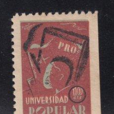 Sellos: ,,,TIMBRE PRO UNIVERSIDAD POPULAR, ASISTENCIA SOCIAL, 10 CTS. SIN CHARNELA, . Lote 96452175