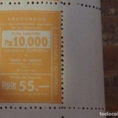 Sellos: SEGURO DE EQUIPAJES, 10000 PTAS, PRIMA 55 PESETAS, MUY RARO, NUEVO CON GOMA. Lote 96479615