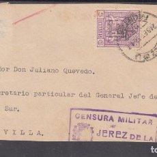 Sellos: ,,,03FRAGMENTO JEREZ A SEVILLA, DIRIGIDA AL SECRETARIO DEL GENERAL QUEIPO DE LLANO, CENSURA JEREZ +. Lote 96981183