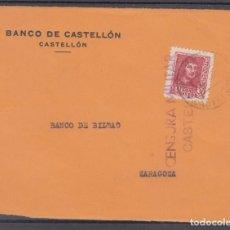 Sellos: ,,,15 FRONTAL CASTELLON A ZARAGOZA, CENSURA MILITAR CASTELLON,. Lote 96983459