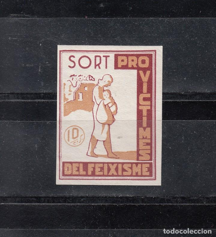 SORT. PRO-VICTIMES DEL FEIXISME. 10 CTS. SIN DENTAR (Sellos - España - Guerra Civil - Locales - Nuevos)