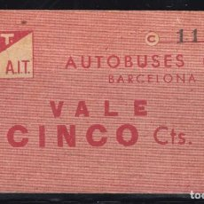 Sellos: VALE AUTOBUSES BARCELONA , C.N.T/A.I.T CINCO CTS . Lote 98444763