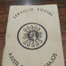 Sellos: CARTILLA SERVICIO SOCIAL AJUSTE DE LOS TRABAJADORES. FALANGE. VER DESCRIPCIÓN Y FOTOS ADICIONALES. Lote 98655843