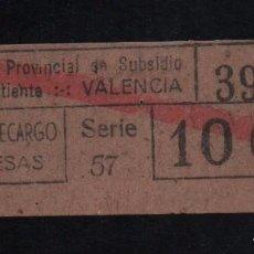 Sellos: VALENCIA, 10 CTS,RECARGO, SUBSIDIO AL COMBATIENTE, TIPO B. VER REVERSO, VER FOTOS. Lote 98678899