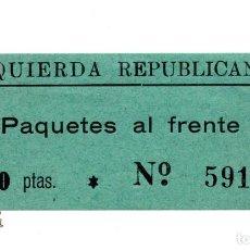 Sellos: IZQUIERDA REPUBLICANA. PAQUETES AL FRENTE. 1 PTAS. . Lote 98977279