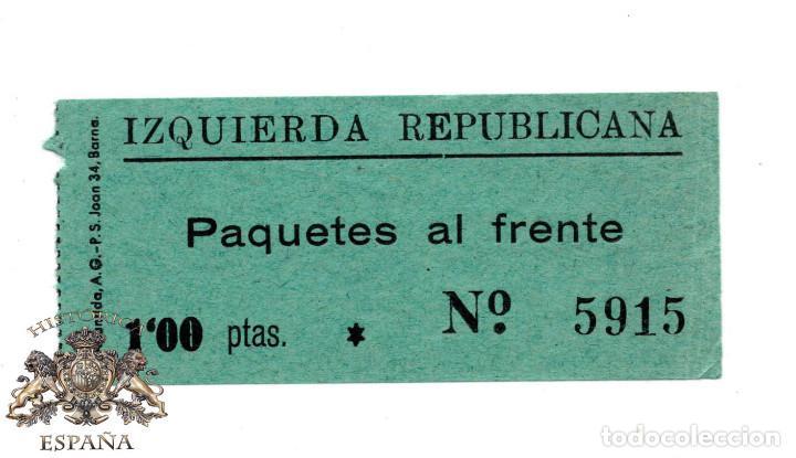 IZQUIERDA REPUBLICANA. PAQUETES AL FRENTE. 1 PTAS. (Sellos - España - Guerra Civil - Viñetas - Nuevos)