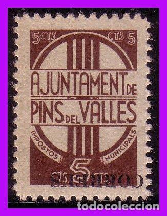 BARCELONA PINS DEL VALLÉS GUERRA CIVIL, FESOFI Nº 38I * * (Sellos - España - Guerra Civil - De 1.936 a 1.939 - Nuevos)