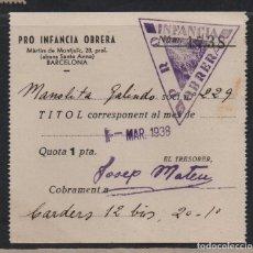 Sellos: BARCELONA, PRO INFANCIA OBRERA, CUOTA 1 PTA, AÑO 1938, VER FOTO. Lote 99512407