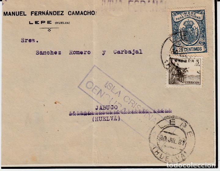 FRONTAL GUERRA CIVIL DE LEPE (HUELVA)JABUGO-CENSURA MILITAR ISLA CRISTINA-1937 CON FRANQUEO FISCAL (Sellos - España - Guerra Civil - De 1.936 a 1.939 - Cartas)