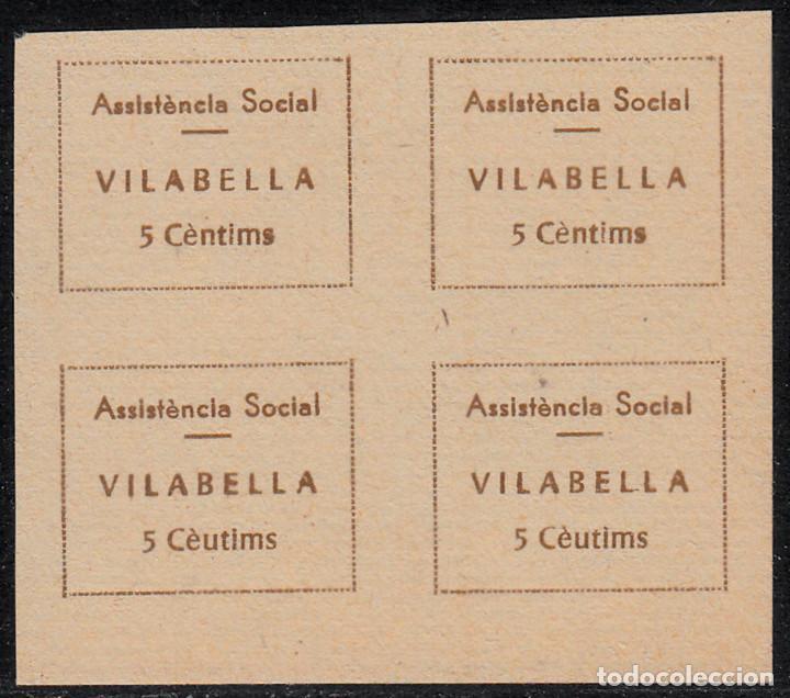 VIÑETAS -SELLOS DE GUERRA CIVIL -ASSISTENCIA SOCIAL VILABELLA -BLOQUE DE 4 ERROR EN EL ÚLTIM, (Sellos - España - Guerra Civil - De 1.936 a 1.939 - Nuevos)