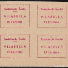 Sellos: VIÑETAS -SELLOS DE GUERRA CIVIL -ASSISTENCIA SOCIAL VILABELLA -BLOQUE DE 4 ERROR EN EL ÚLTIM,. Lote 100086183