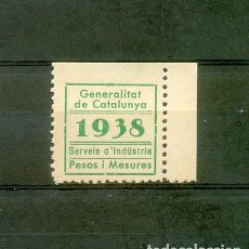 Sellos: GUERRA CIVIL. 1938. GENERALITAT DE CATALUNYA. SERVEIS D´INDÚSTRIA. PESOS I MESURES.. Lote 100293191