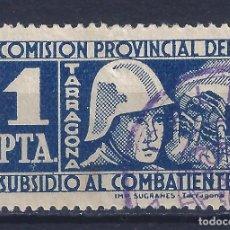 Sellos: VIÑETA COMISIÓN PROVINCIAL DEL SUBSIDIO AL COMBATIENTE TARRAGONA. 1 PTA.. Lote 100404467