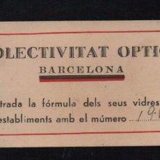 Sellos: C.N.T. A.I.T. COLECTIVATAT OPTICA. BARCELONA, VER FOTO. Lote 100907747