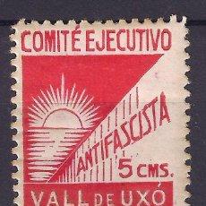 Sellos: GUERRA CIVIL SELLO LOCAL VALL DE UXO COMITE EJECUTIVO ANTIFASCISTA * 5 CMS. ROJO 001LOT. Lote 101211591