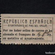 Sellos: PINS DEL VALLES, REPUBLICA ESPAÑOLA, SOFIMA Nº 40, RRRR, VER FOTO. Lote 101488295