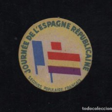 Sellos: VIÑETA , JOURNEE DE L'ESPAGNE REPUBLICAINE, VER FOTO. Lote 101941675
