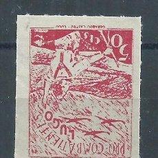 Stamps - R25/ ESPAÑA LUGO, LOCALES PATRIOTICOS, NUEVOS ** - 102872527