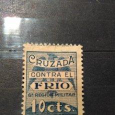 Sellos: CRUZADA CONTRA EL FRIO. SELLO 10 CENTIMOS 6ª REGION MILITAR.. Lote 103366675