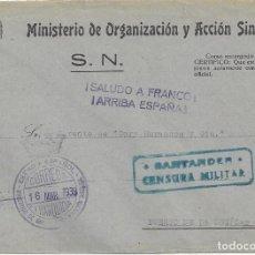 Sellos: CARTA GUERRA CIVIL MATASELLO FRANQUICIA MINISTERIO ORGANIZACION ACCIÓN SINDICAL CENSURA SANTANDER . Lote 103884075