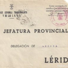 Sellos: CARTA GUERRA CIVIL MATASELLO FALANGE ESPAÑOLA TRADICIONALISTA LA FULIOLA LERIDA LLEIDA. Lote 103884411