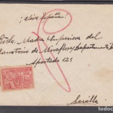 Sellos: ,,,30 SOBRE A SEVILLA. DIRIGIDA AL HOSPITAL DE SANGRE, FRANQUEO 823 Y LOCAL ORENSE. Lote 103971967