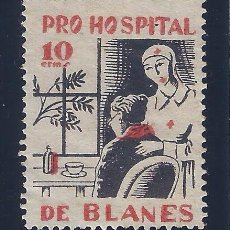 Sellos: BLANES. PRO HOSPITAL 10 CTMS. LUJO. MNH **. Lote 104019051