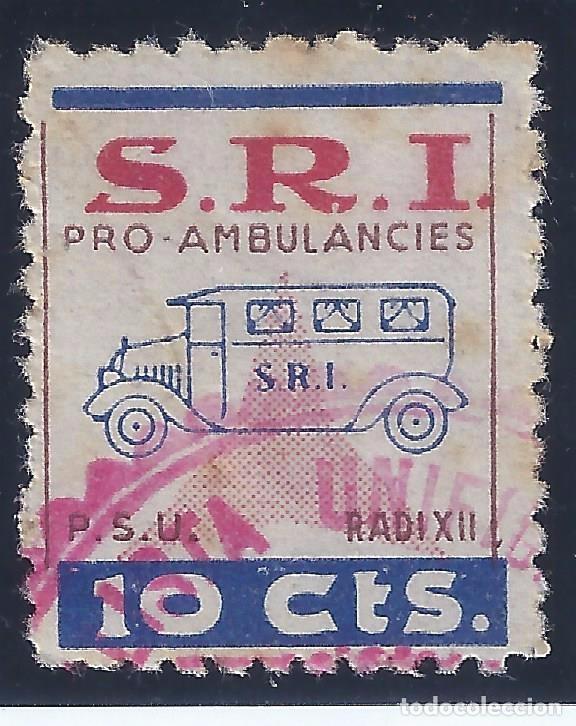 S.R.I. PRO AMBULANCIES. P.S.U. RADI XII. MUY ESCASO. (Sellos - España - Guerra Civil - Viñetas - Usados)