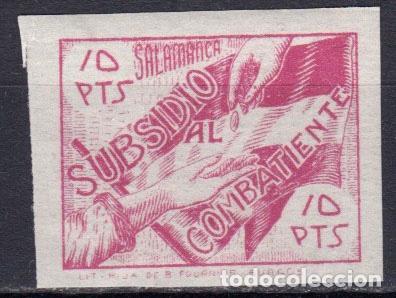 WP615 ESPAÑA SPAIN GUERRA CIVIL SUBSIDIO COMBATIENTE SALAMANCA 10 PTAS S/D (Sellos - España - Guerra Civil - De 1.936 a 1.939 - Nuevos)