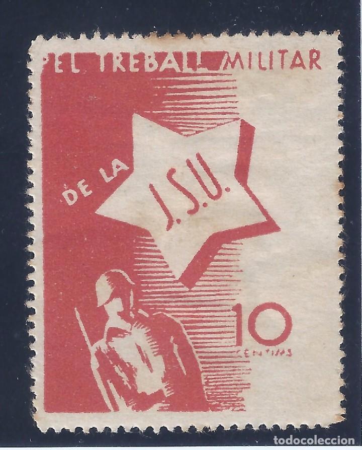 PEL TREBALL MILITAR DE LA J.S.U. 1O CÉNTIMOS. DOMENECH 1702. ESCASO. MH * (Sellos - España - Guerra Civil - Viñetas - Nuevos)