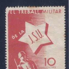 Sellos: PEL TREBALL MILITAR DE LA J.S.U. 1O CÉNTIMOS. DOMENECH 1702. ESCASO. MH *. Lote 104829891