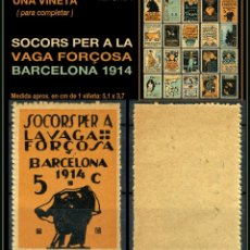 Sellos: UNA VIÑETA - SOCORS PER LA VAGA FORÇOSA - BARCELONA 1914 - 1914 - SVFB - SVFB5. Lote 105508659