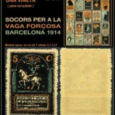 Sellos: UNA VIÑETA - SOCORS PER LA VAGA FORÇOSA - BARCELONA 1914 - 1914 - SVFB - SVFB7. Lote 105508907