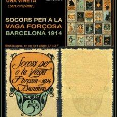 Sellos: UNA VIÑETA - SOCORS PER LA VAGA FORÇOSA - BARCELONA 1914 - 1914 - SVFB - SVFB8. Lote 105508927