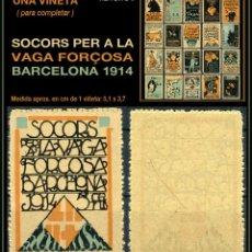 Sellos: UNA VIÑETA - SOCORS PER LA VAGA FORÇOSA - BARCELONA 1914 - 1914 - SVFB - SVFB9. Lote 105509159