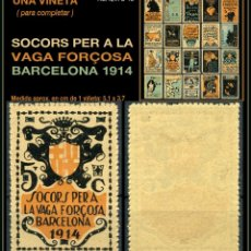 Sellos: UNA VIÑETA - SOCORS PER LA VAGA FORÇOSA - BARCELONA 1914 - 1914 - SVFB - SVFB12. Lote 105509655