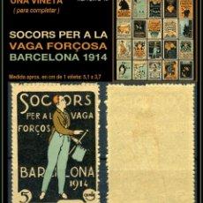Sellos: UNA VIÑETA - SOCORS PER LA VAGA FORÇOSA - BARCELONA 1914 - 1914 - SVFB - SVFB13. Lote 105509727