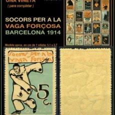 Sellos: UNA VIÑETA - SOCORS PER LA VAGA FORÇOSA - BARCELONA 1914 - 1914 - SVFB - SVFB17. Lote 105510171