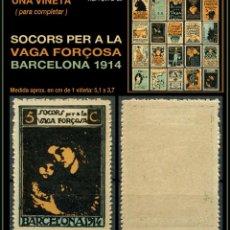 Sellos: UNA VIÑETA - SOCORS PER LA VAGA FORÇOSA - BARCELONA 1914 - 1914 - SVFB - SVFB20. Lote 105510655