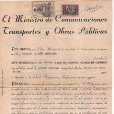 Sellos: VALENCIA, EL MINISTRO DE COMUNICACIONES TRANSPORTES Y OBRAS PUBLICAS, AÑO 1937, VER FOTOS. Lote 105647223
