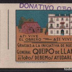 SEVILLA,-QUEIPO DE LLANO, DONATIVO, 50 CTS,- ASI VIVE EL OBRERO - ASI VIVIRA,.- VER FOTOS