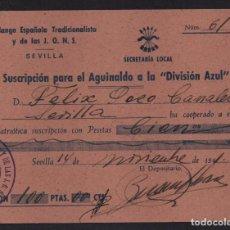 Sellos: SEVILLA, 100 PTAS, - AGUINALDO A LA -DIVISION AZUL- SUSCRIPCION, AÑO 1941, VER FOTO. Lote 105753811