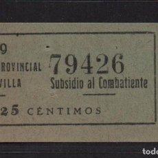 Sellos: SEVILLA, 25 CTS. - SUBSIDIO AL COMBATIENTE- Nº GRANDE- N/C. VER ALLEPUZ Nº 136, VER FOTO. Lote 105946587