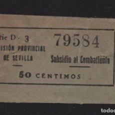 Sellos: SEVILLA, 50 CTS. - SUBSIDIO AL COMBATIENTE- Nº GRANDE- N/C. ALLEPUZ Nº 138, VER FOTO. Lote 105946871