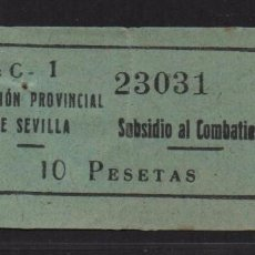 Sellos: SEVILLA, 10 PTAS,- SUBSIDIO AL COMBATIENTE- Nº PEQUEÑA, N/C. VER ALLEPUZ Nº 143. VER FOTO. Lote 105947779