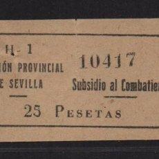Sellos: SEVILLA, 25 PTAS,- SUBSIDIO AL COMBATIENTE- Nº PEQUEÑA, ALLEPUZ Nº 143. VER FOTO. Lote 105947827