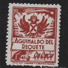 Sellos: AGUINALDO DEL REQUETE, 10 CTS, CASTAÑO CLARO, DENTADO, VER FOTO. Lote 106912003