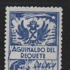 Sellos: AGUINALDO DEL REQUETE, 10 CTS, AZUL, DENTADO, VER FOTO. Lote 106912047