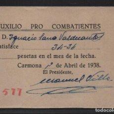 Sellos: CARMONA.- SEVILLA- AUXILIO PRO COMBATIENTE- AÑO 1938, VER FOTO. Lote 107452239